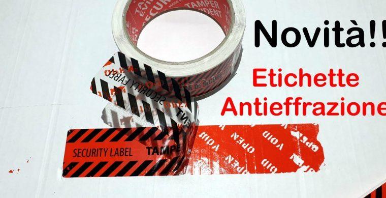 Etichette Anti Effrazione: uno strumento semplice per un utilizzo intelligente