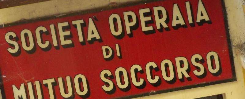 Nascita ed evoluzione delle società operaie di mutuo soccorso durante il corso della storia italiana